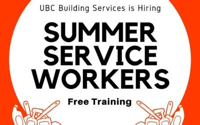 UBC is hiring Summer Service Workers! Are you eligible for free training?