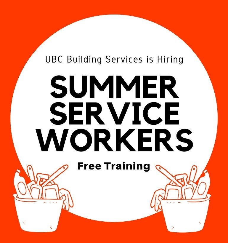 UBC Building Services is hiring Summer Service Workers! Free training opportunity.